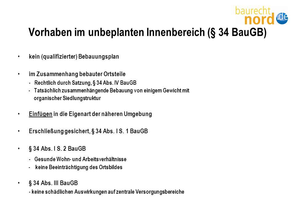 Verfahren zur Erstellung eines B-Plans bzgl.Art der baulichen Nutzung § 34 Abs.