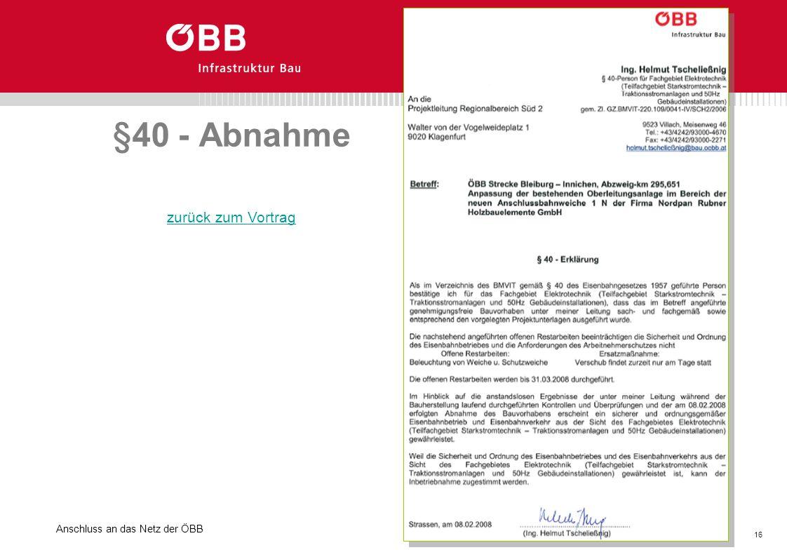 Anschluss an das Netz der ÖBB 16 GB. Basisinvestitionen §40 - Abnahme zurück zum Vortrag