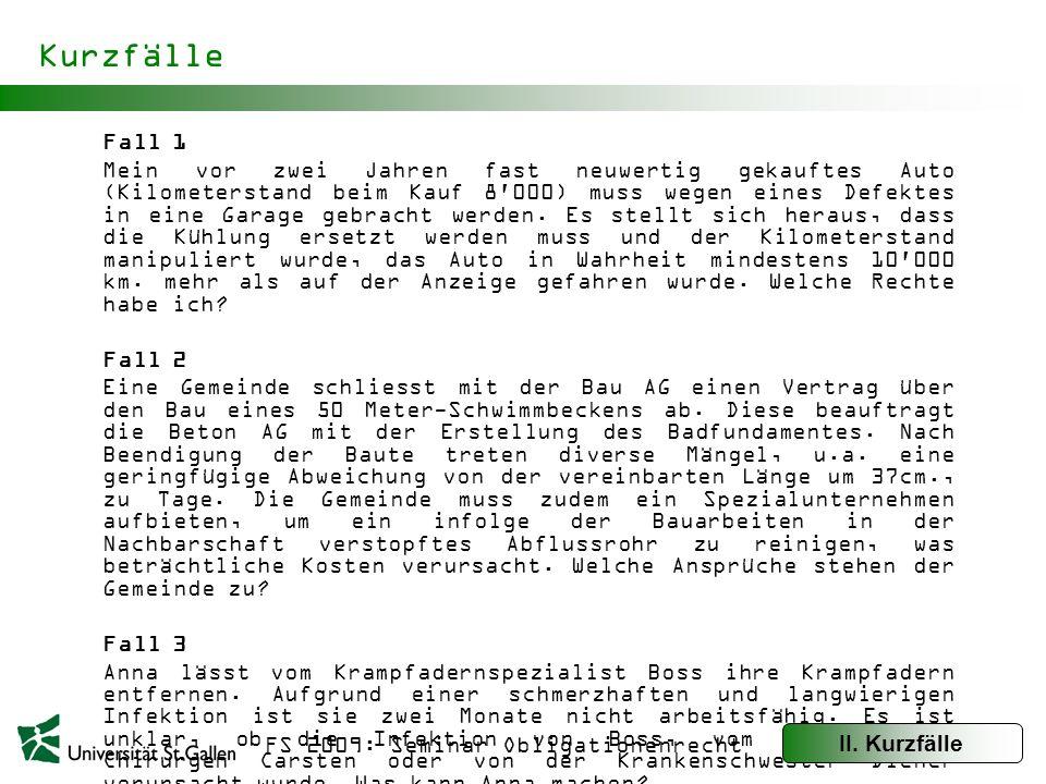 FS 2009: Seminar Obligationenrecht Kurzfälle Fall 4 Die Bau-AG plant eine grössere Überbauung mit insgesamt zwanzig Einfamilienhäusern.