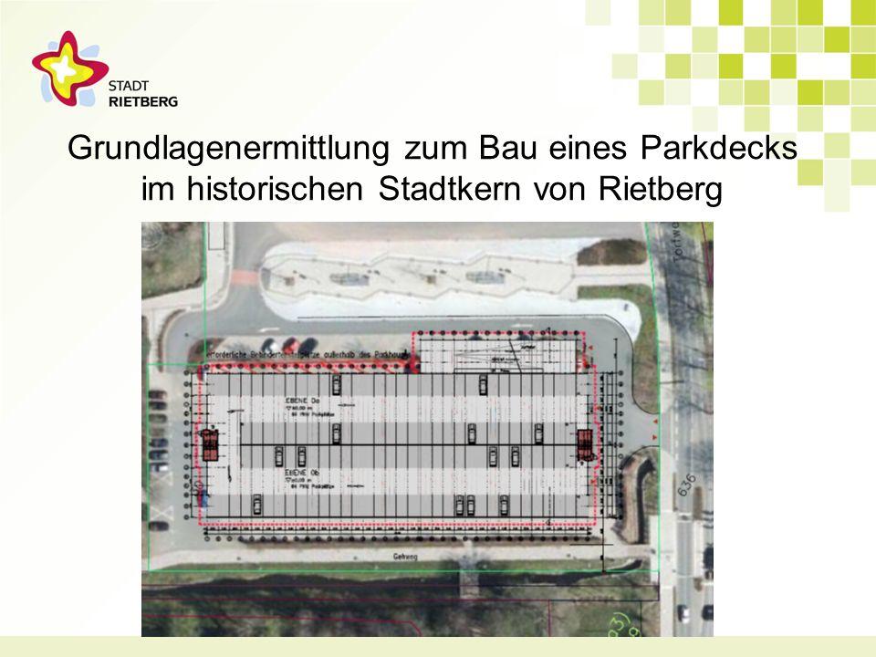 Grundlagenermittlung zum Bau eines Parkdecks im historischen Stadtkern von Rietberg