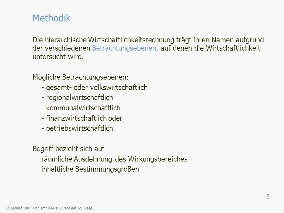 Vorlesung Bau- und Immobilienwirtschaft © Blaas 56 Fähre Aggsbach Zusammenfassende Ergebnistabelle