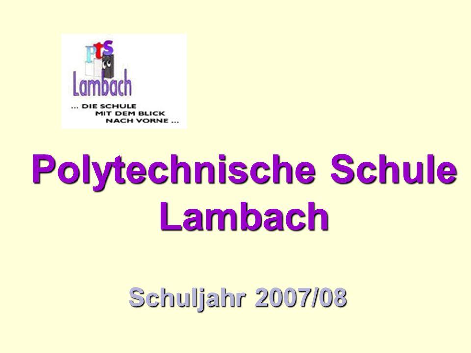 Polytechnische Schule Lambach Schuljahr 2007/08