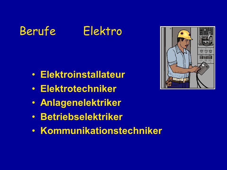 Berufe Elektro Elektroinstallateur Elektrotechniker Anlagenelektriker Betriebselektriker Kommunikationstechniker
