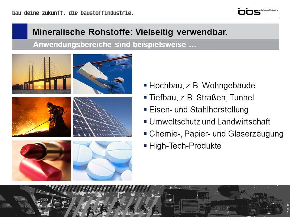 Deutschland ist Stein-reich.Pro Jahr werden in Deutschland rund 600 Mio.
