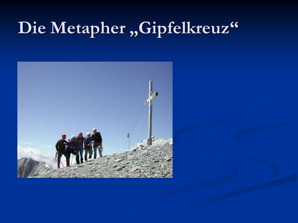 Die Metapher Gipfelkreuz