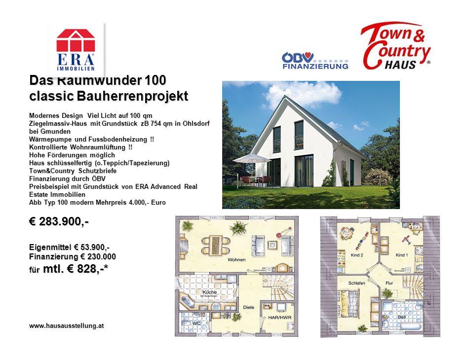 Das Raumwunder 100 classic Bauherrenprojekt Modernes Design Viel Licht auf 100 qm Ziegelmassiv-Haus mit Grundstück zB 754 qm in Ohlsdorf bei Gmunden Wärmepumpe und Fussbodenheizung !.