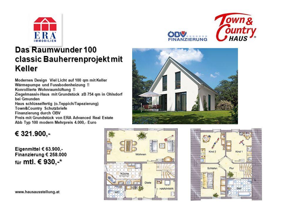 Das Raumwunder 100 classic Bauherrenprojekt mit Keller Modernes Design Viel Licht auf 100 qm mit Keller Wärmepumpe und Fussbodenheizung !.