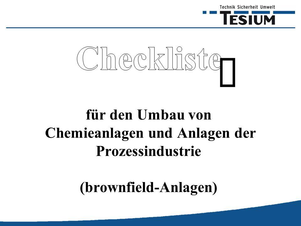 Diese Checkliste gibt einen allgemeinen Überblick über die Aktivitäten beim Umbau von Anlagen.