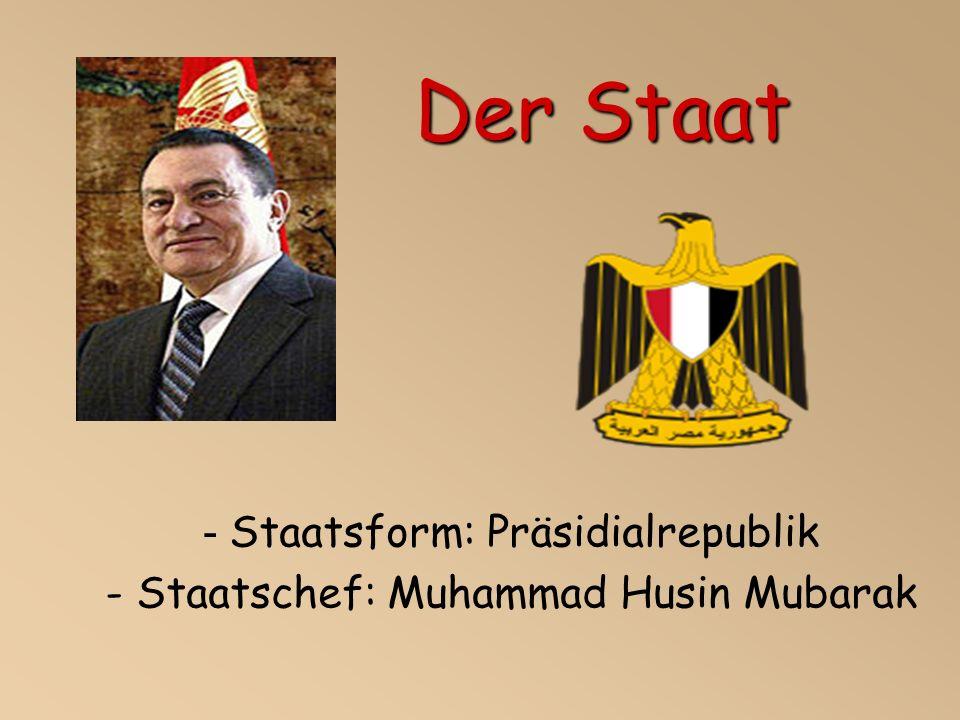 - Staatsform: Präsidialrepublik - Staatschef: Muhammad Husin Mubarak Der Staat