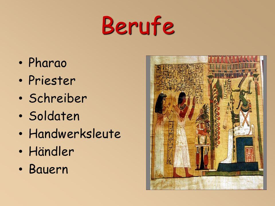 Berufe Pharao Priester Schreiber Soldaten Handwerksleute Händler Bauern