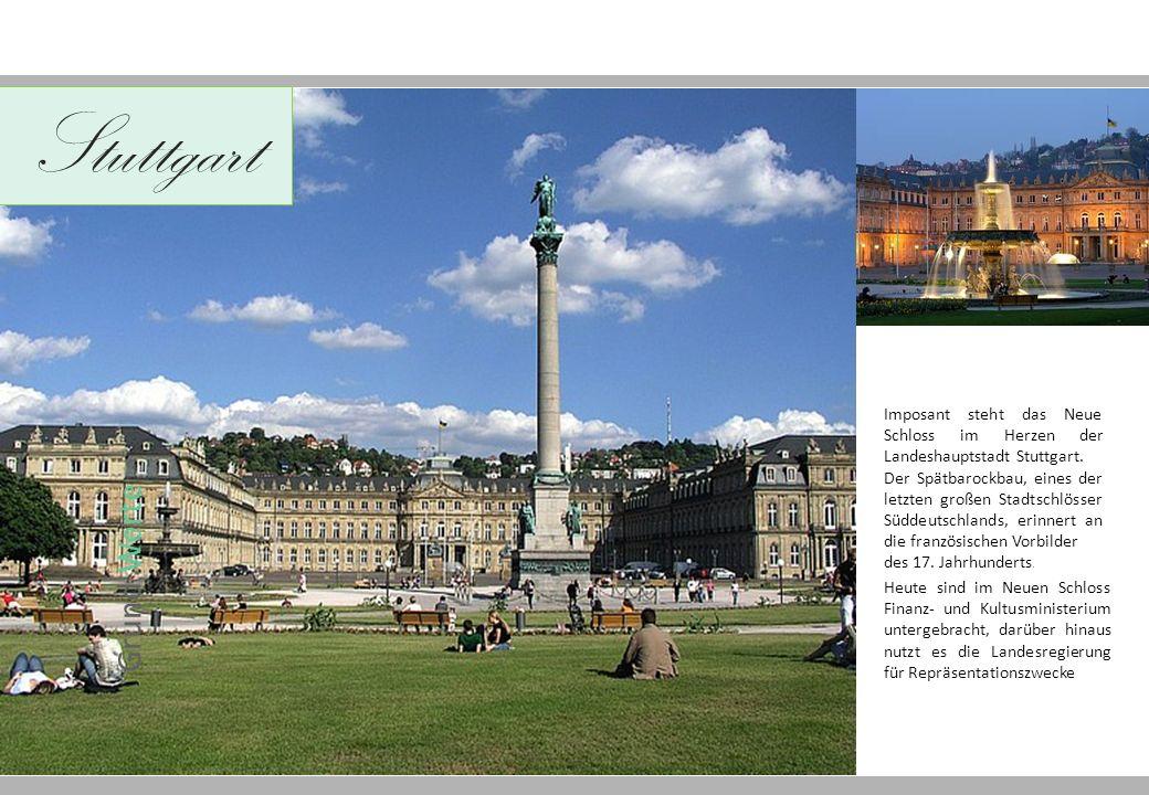 Stuttgart Grund Werte Imposant steht das Neue Schloss im Herzen der Landeshauptstadt Stuttgart.