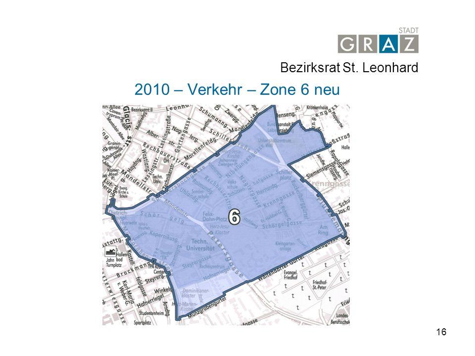 16 2010 – Verkehr – Zone 6 neu Bezirksrat St. Leonhard