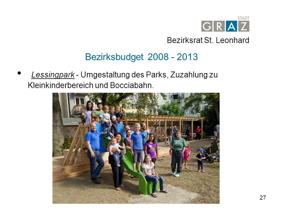 27 Bezirksbudget 2008 - 2013 Lessingpark - Umgestaltung des Parks, Zuzahlung zu Kleinkinderbereich und Bocciabahn.