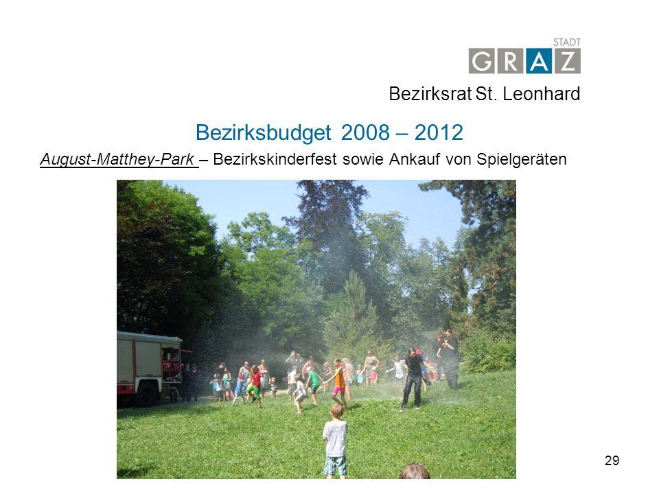29 Bezirksbudget 2008 – 2012 August-Matthey-Park – Bezirkskinderfest sowie Ankauf von Spielgeräten Bezirksrat St.