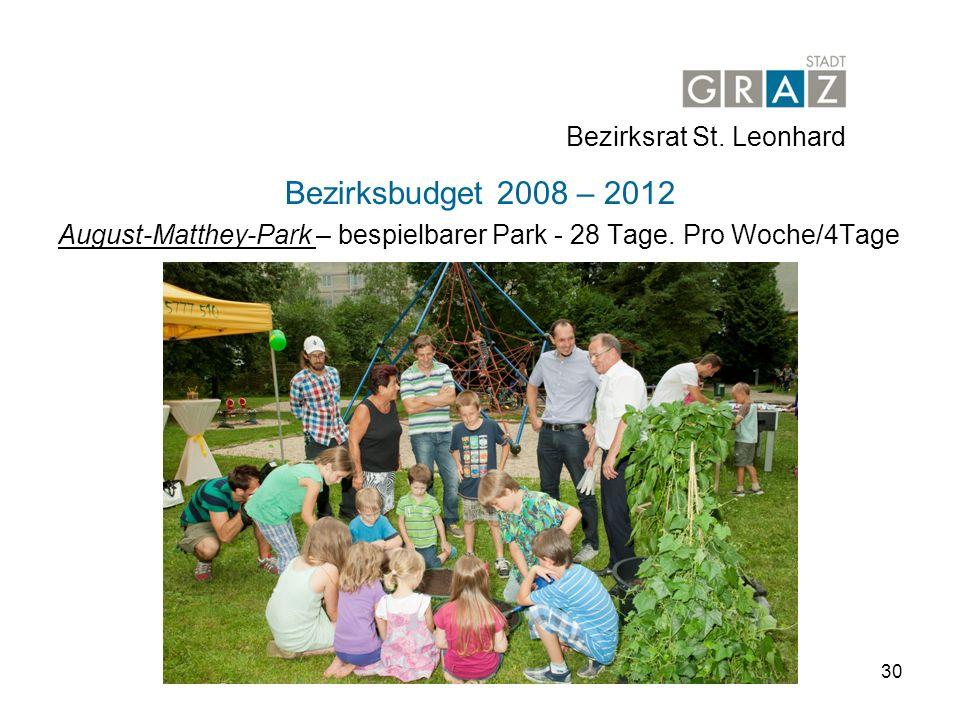 30 Bezirksbudget 2008 – 2012 August-Matthey-Park – bespielbarer Park - 28 Tage.