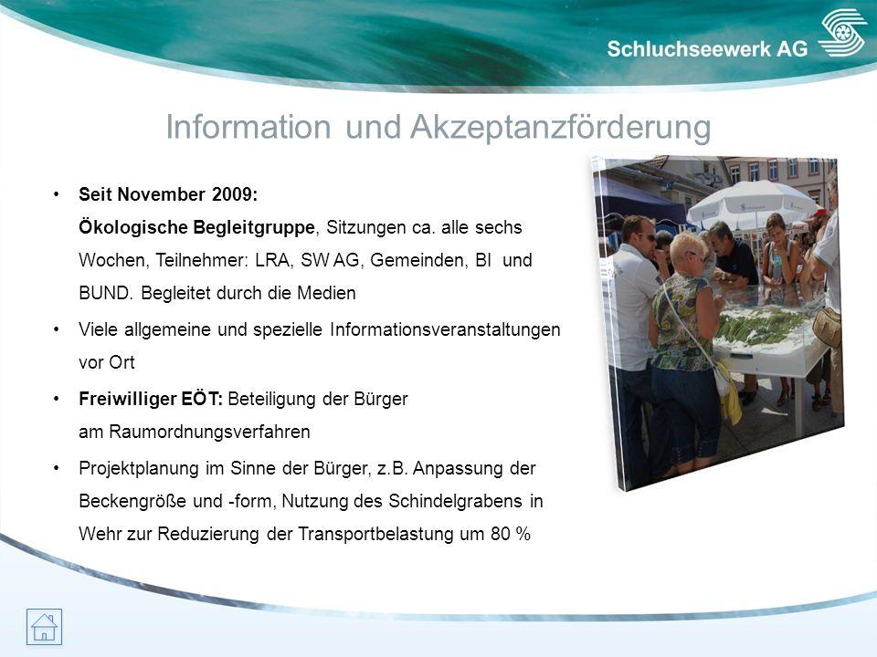 Information und Akzeptanzförderung Seit November 2009: Ökologische Begleitgruppe, Sitzungen ca. alle sechs Wochen, Teilnehmer: LRA, SW AG, Gemeinden,