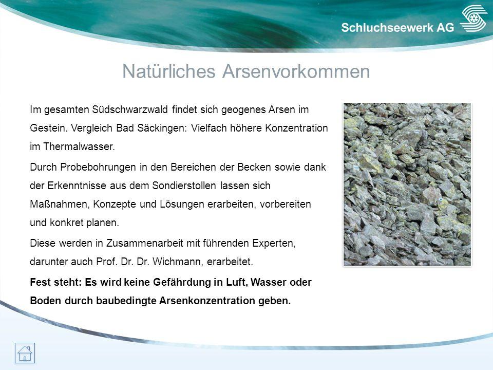 Natürliches Arsenvorkommen Im gesamten Südschwarzwald findet sich geogenes Arsen im Gestein. Vergleich Bad Säckingen: Vielfach höhere Konzentration im