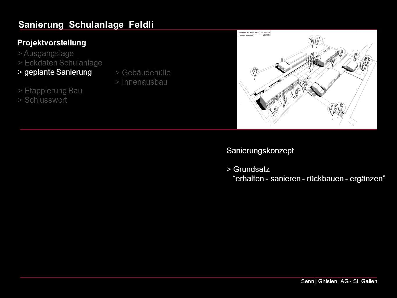 Sanierung Schulanlage Feldli Senn   Ghisleni AG - St.