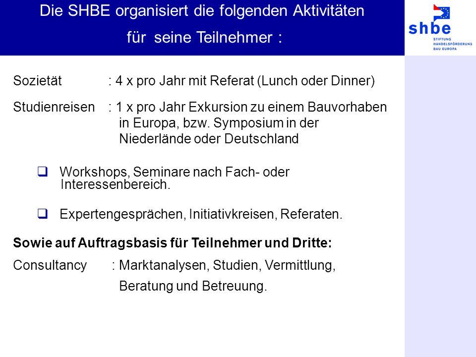 Sozietät : 4 x pro Jahr mit Referat (Lunch oder Dinner) Studienreisen: 1 x pro Jahr Exkursion zu einem Bauvorhaben in Europa, bzw. Symposium in der Ni