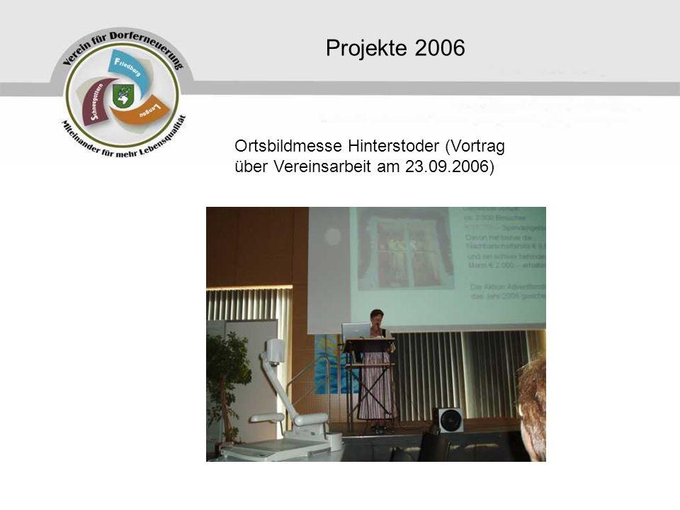 Projekte 2006 Ortsbildmesse Hinterstoder (Vortrag über Vereinsarbeit am 23.09.2006)