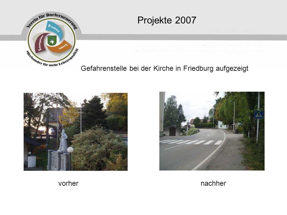 Projekte 2007 Gefahrenstelle bei der Kirche in Friedburg aufgezeigt vorhernachher