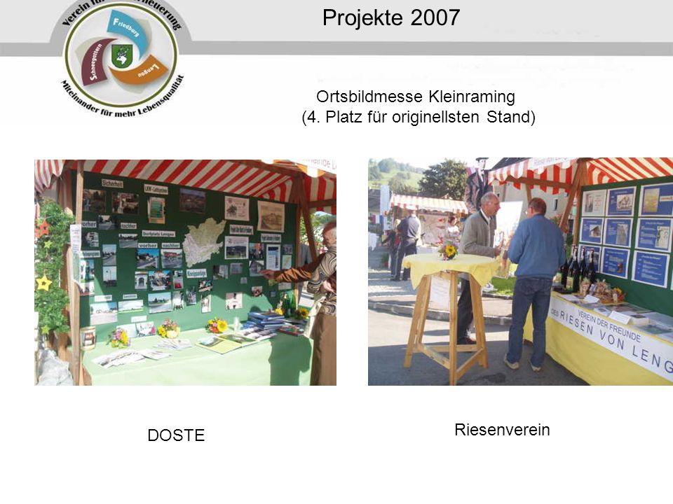Ortsbildmesse Kleinraming (4. Platz für originellsten Stand) Projekte 2007 DOSTE Riesenverein