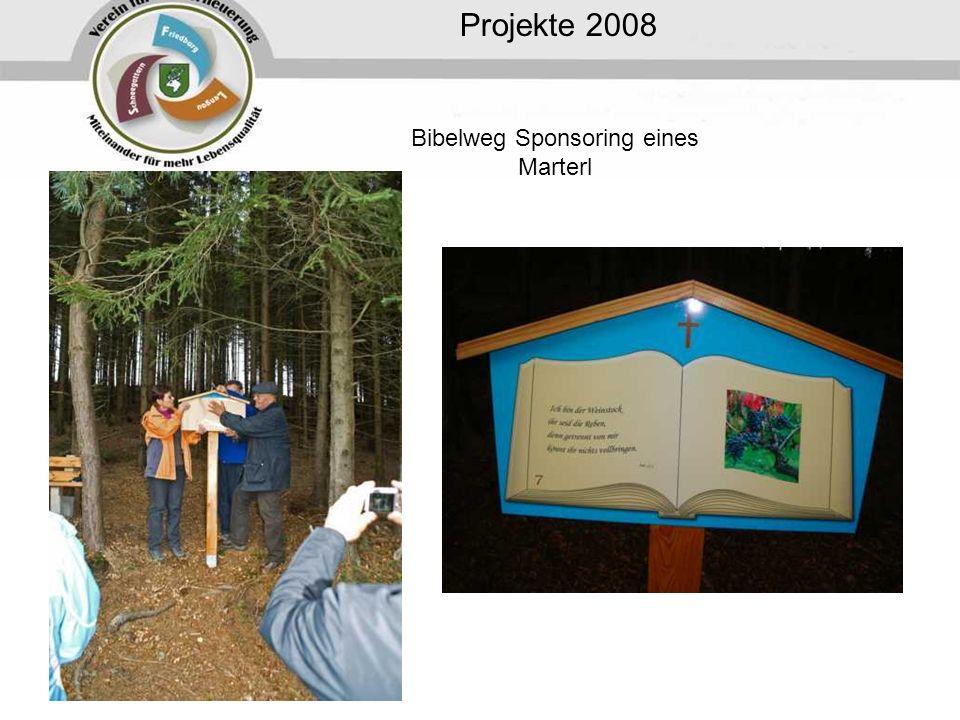 Projekte 2008 Bibelweg Sponsoring eines Marterl
