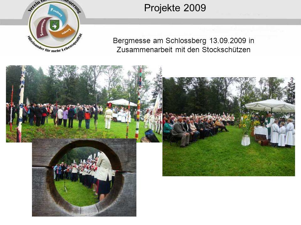 Projekte 2009 Bergmesse am Schlossberg 13.09.2009 in Zusammenarbeit mit den Stockschützen