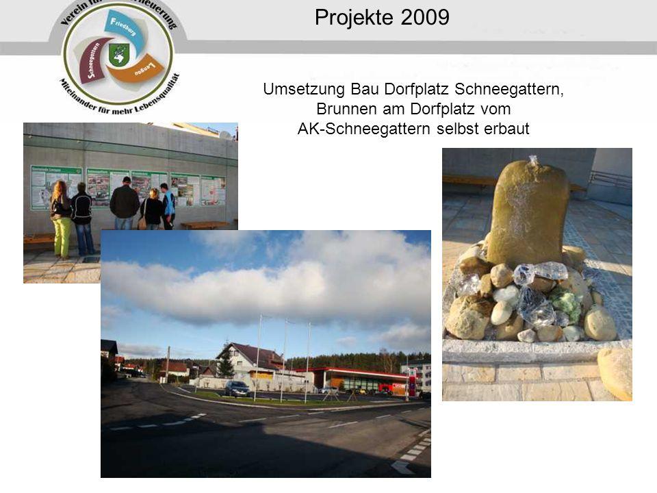 Projekte 2009 Umsetzung Bau Dorfplatz Schneegattern, Brunnen am Dorfplatz vom AK-Schneegattern selbst erbaut