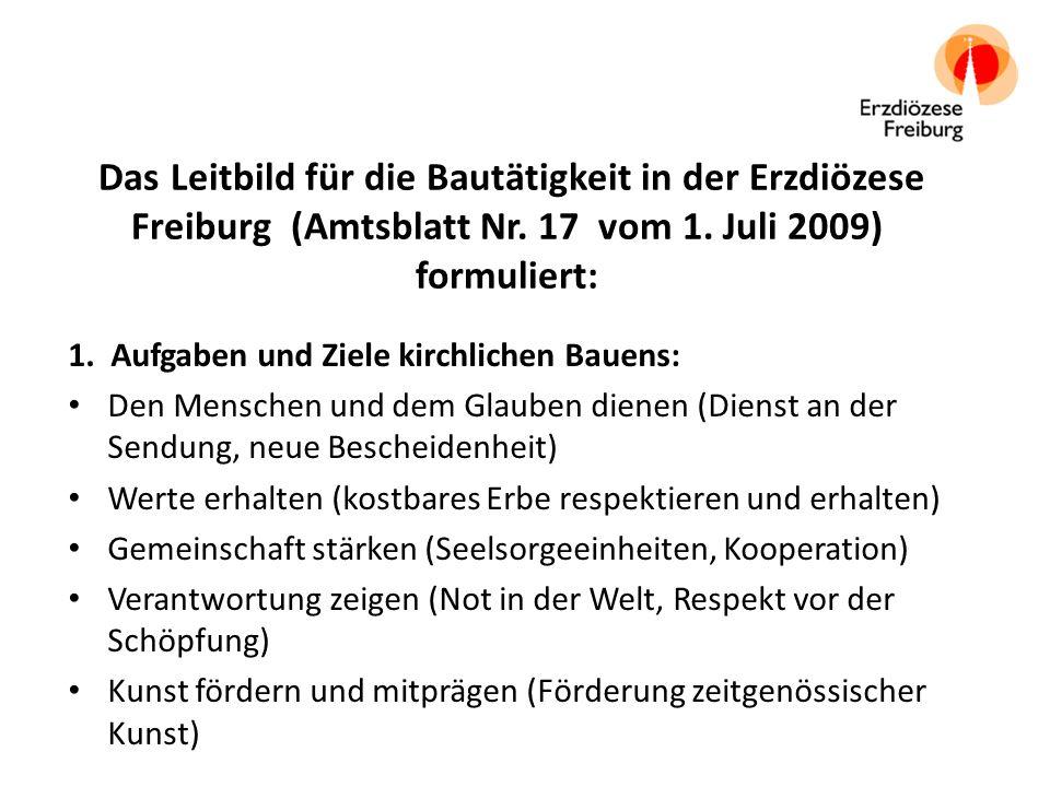 Das Leitbild für die Bautätigkeit in der Erzdiözese Freiburg (Amtsblatt Nr.