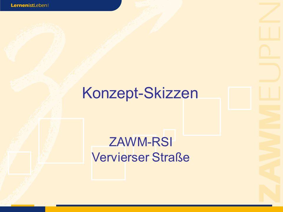 Konzept-Skizzen ZAWM-RSI Vervierser Straße