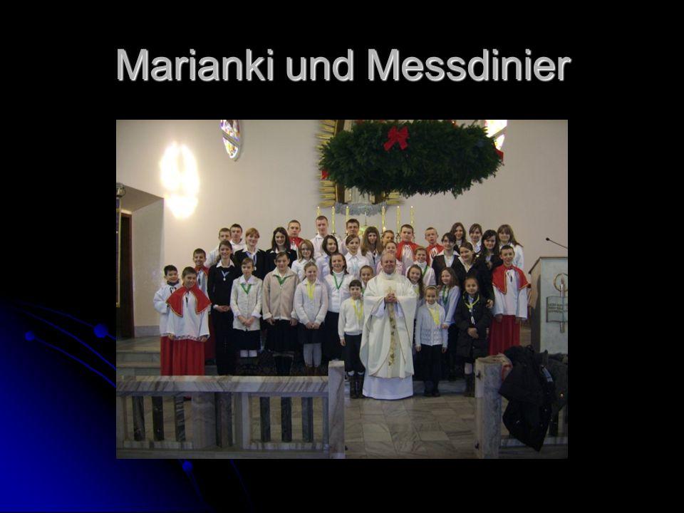 Marianki und Messdinier