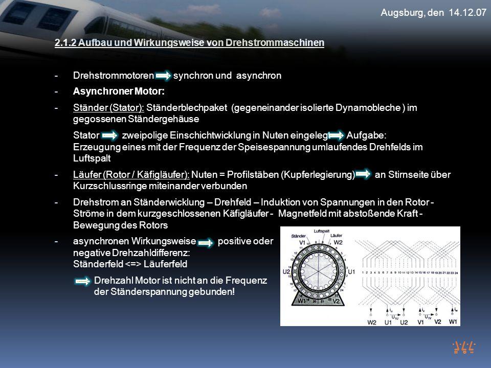 2.1.2 Aufbau und Wirkungsweise von Drehstrommaschinen - Drehstrommotoren synchron und asynchron - Asynchroner Motor: - Ständer (Stator): Ständerblechp