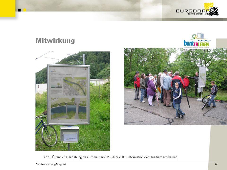 Stadtentwicklung Burgdorf14 Mitwirkung Abb.: Öffentliche Begehung des Emmeufers, 23. Juni 2009, Information der Quartierbevölkerung