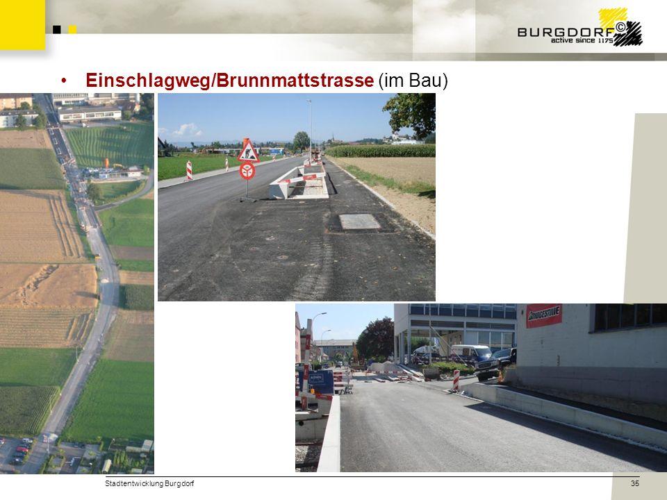 Stadtentwicklung Burgdorf35 Einschlagweg/Brunnmattstrasse (im Bau)