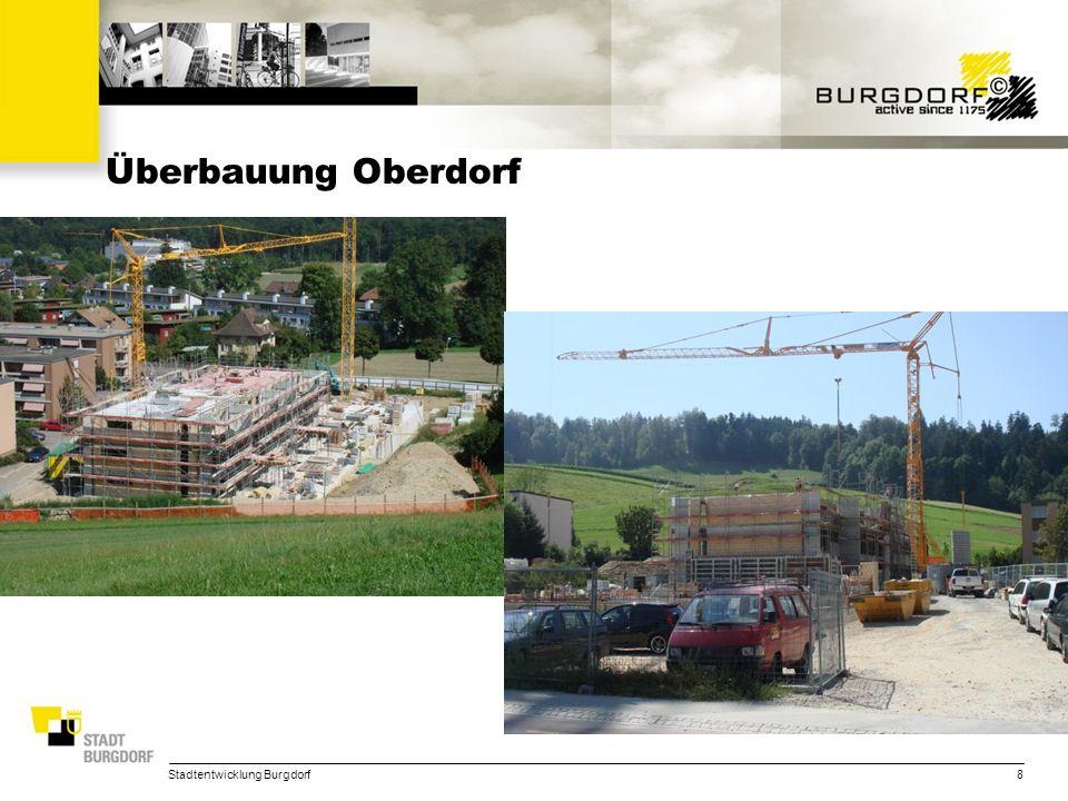 Stadtentwicklung Burgdorf8 Überbauung Oberdorf