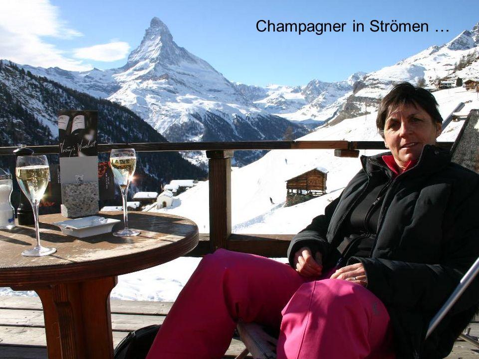 Champagner in Strömen …