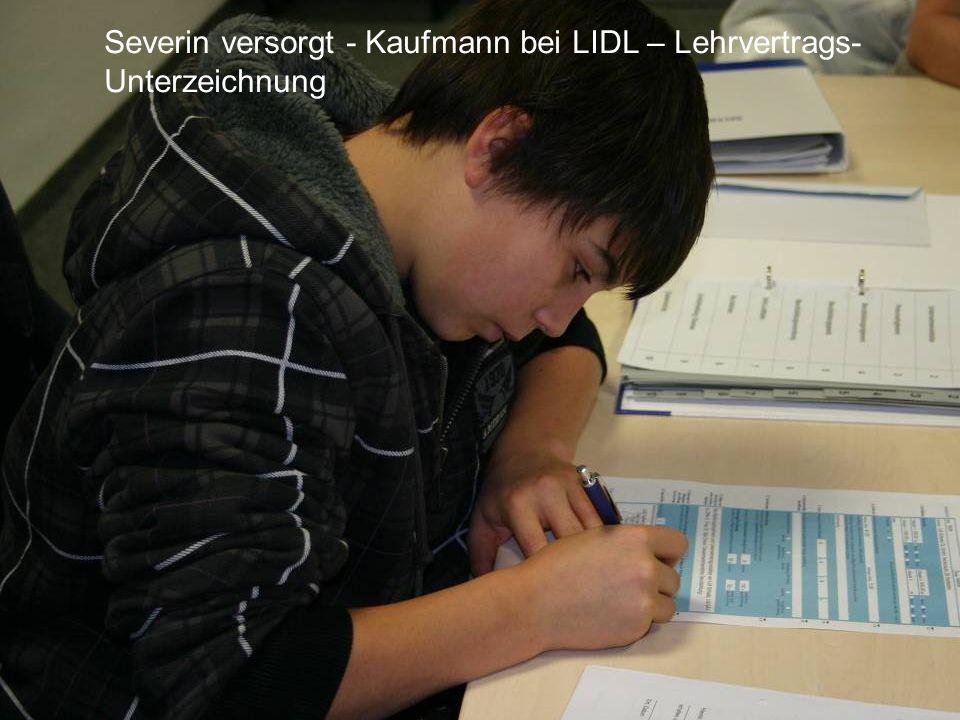 Severin versorgt - Kaufmann bei LIDL – Lehrvertrags- Unterzeichnung
