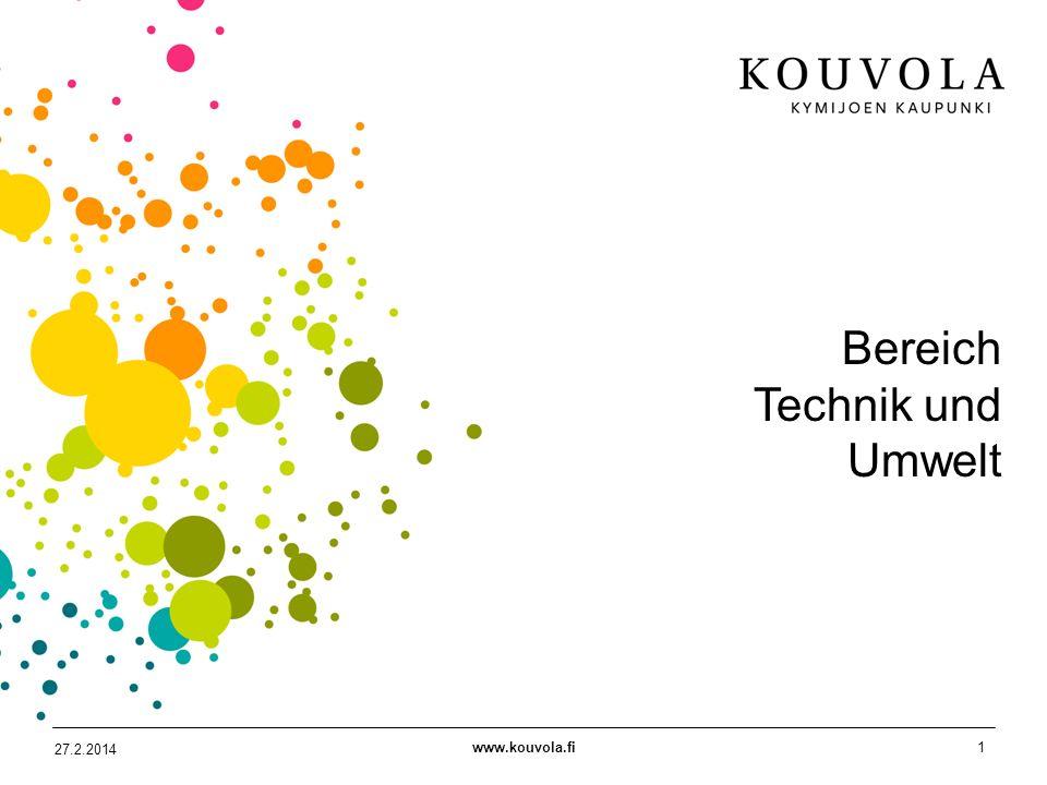 www.kouvola.fi1 27.2.2014 Bereich Technik und Umwelt