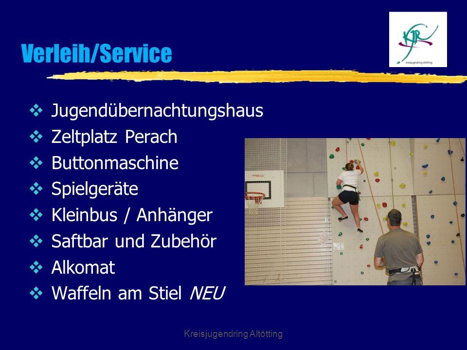 Kreisjugendring Altötting Verleih/Service Jugendübernachtungshaus Zeltplatz Perach Buttonmaschine Spielgeräte Kleinbus / Anhänger Saftbar und Zubehör