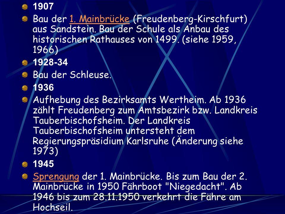 1806 Übergang der Zugehörigkeit nach Baden. 1865 Gründung der Firma Ziegler, Edelobstbrennerei in Freudenberg. Edelobstbrennerei 1897 Gründung eines H