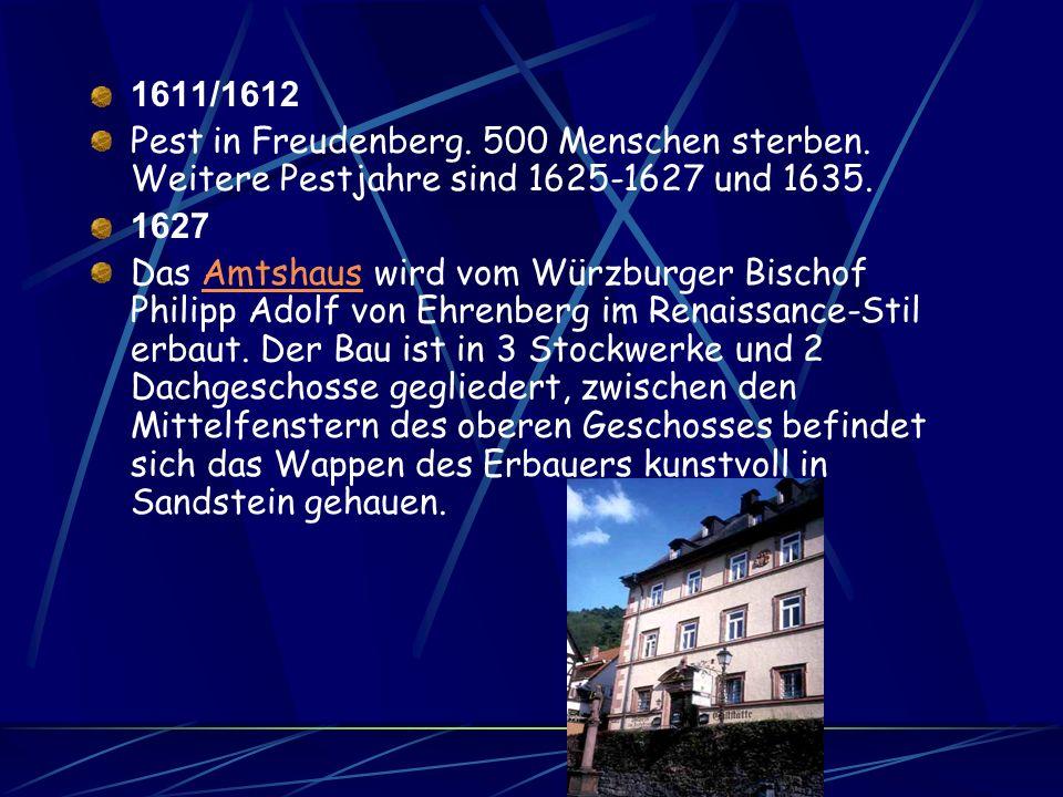 1497 Graf AsmusGraf Asmus (Erasmus) von Wertheim erhält Burg und Stadt Freudenberg von seinem Bruder Graf Michael II. von Wertheim. Graf Asmus von Wer