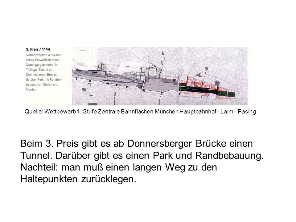 Beim 3. Preis gibt es ab Donnersberger Brücke einen Tunnel. Darüber gibt es einen Park und Randbebauung. Nachteil: man muß einen langen Weg zu den Hal