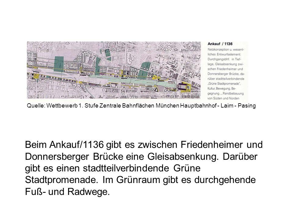 Beim Ankauf/1136 gibt es zwischen Friedenheimer und Donnersberger Brücke eine Gleisabsenkung. Darüber gibt es einen stadtteilverbindende Grüne Stadtpr
