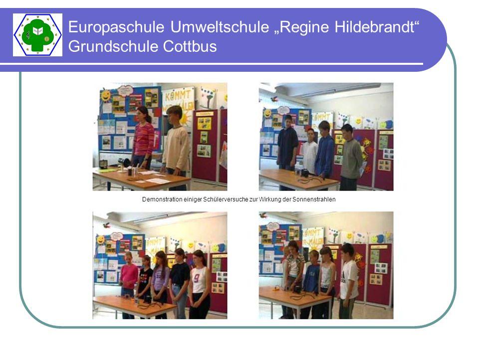 Europaschule Umweltschule Regine Hildebrandt Grundschule Cottbus Demonstration einiger Schülerversuche zur Wirkung der Sonnenstrahlen