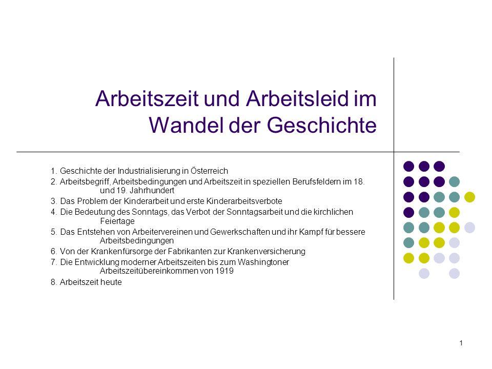 1 Arbeitszeit und Arbeitsleid im Wandel der Geschichte 1.