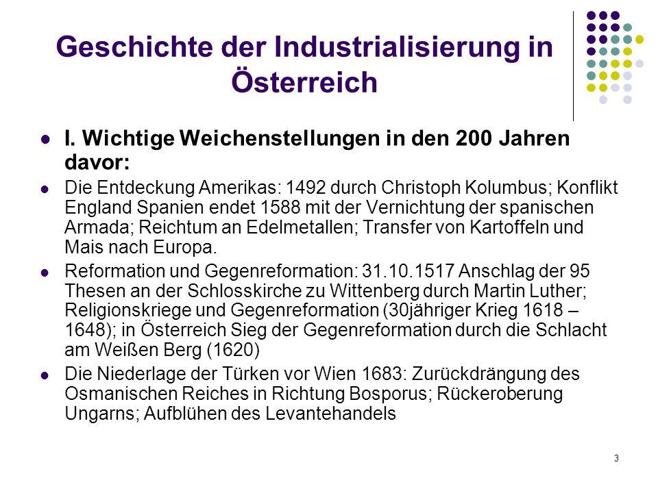 3 Geschichte der Industrialisierung in Österreich I.