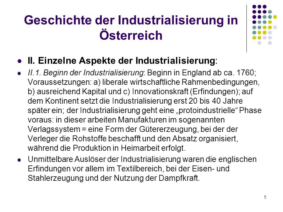 5 Geschichte der Industrialisierung in Österreich II.