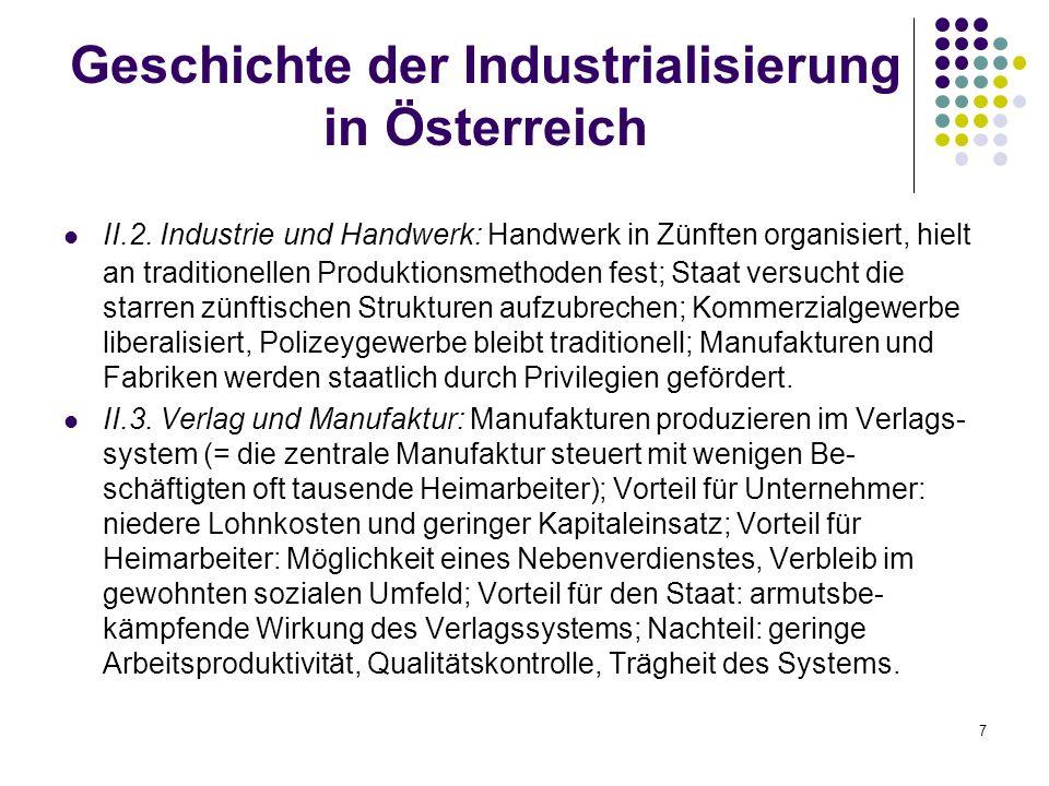 7 Geschichte der Industrialisierung in Österreich II.2.