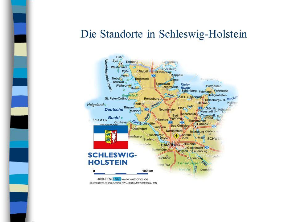Die Standorte in Schleswig-Holstein